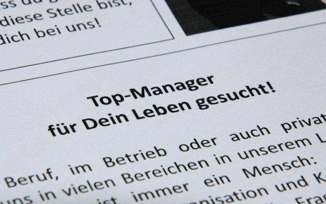 Top-Manager für Dein Leben gesucht